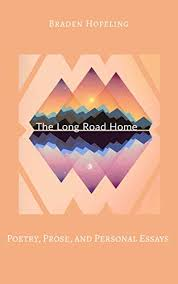 The Long Road Home: Poetry, Prose, and Personal Essays (English Edition) -  eBooks em Inglês na Amazon.com.br